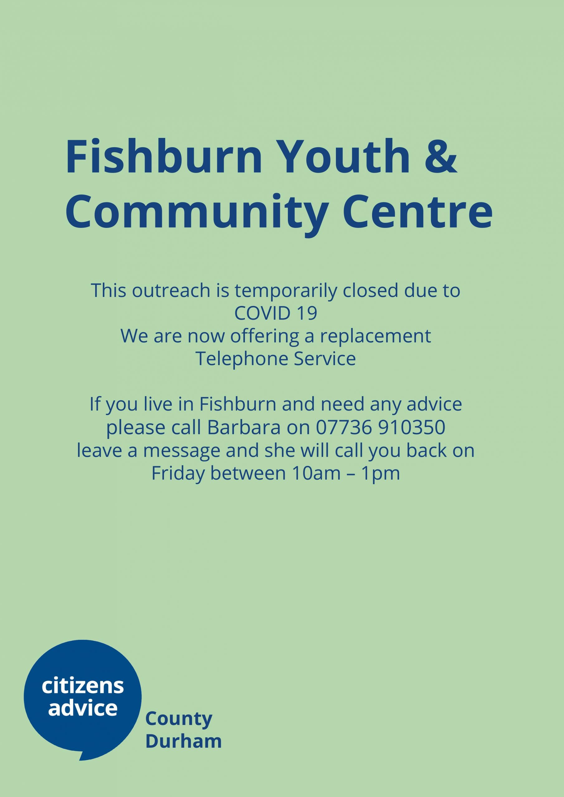 Fishburn Outreach – Outreach closed but please call