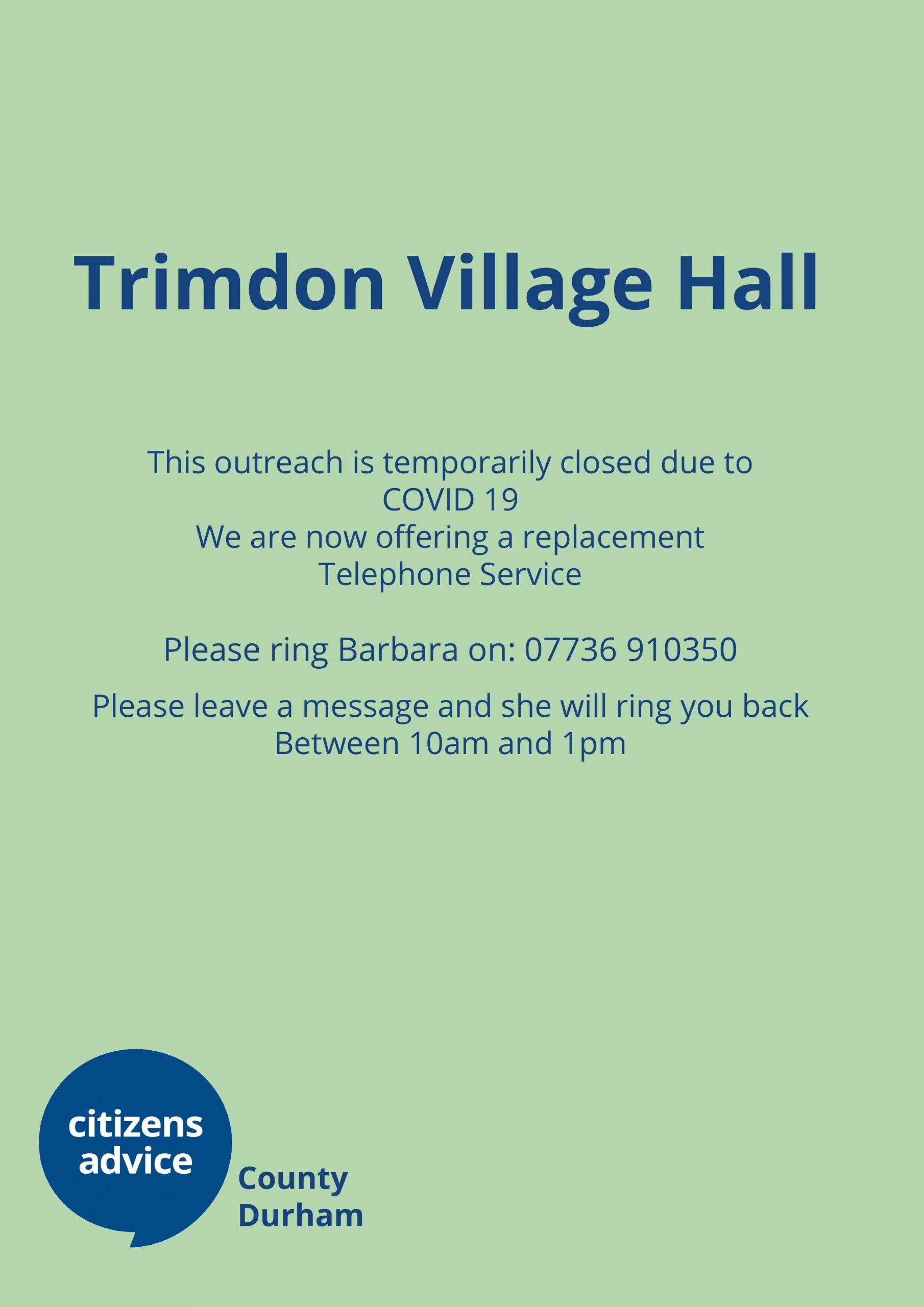 Trimdon – Outreach closed but please call…
